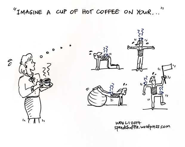 I always knew there was a relation between coffee-drinking and Pilates!